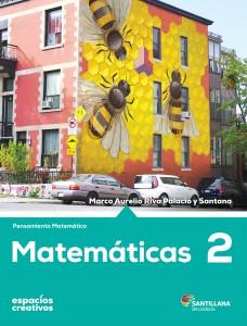 Matematicas 2 Espacios Creativos Editorial Santillana Segundo De Secundaria Libro De Texto Contestado Con Explicaciones Soluciones Y Respuestas