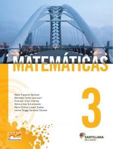 Matemáticas 3. Horizontes Editorial Santillana Tercero de