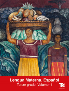 Lengua Materna. Español. Volumen I SEP Tercero de